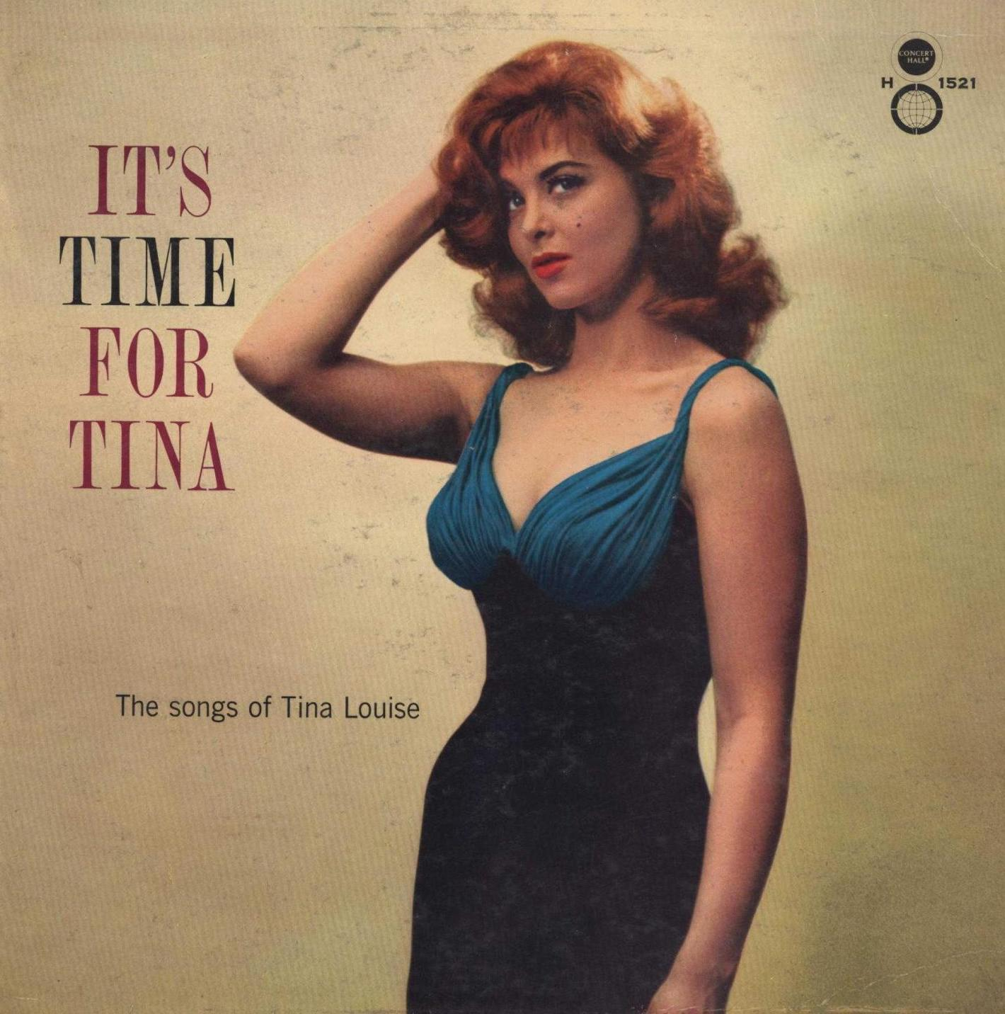 """Tina Louise wears a va-va-voom dress and puts her hand to her red hair next to the title IT'S TIME FOR TINA and the subhead """"The Songs of Tina Louise."""""""